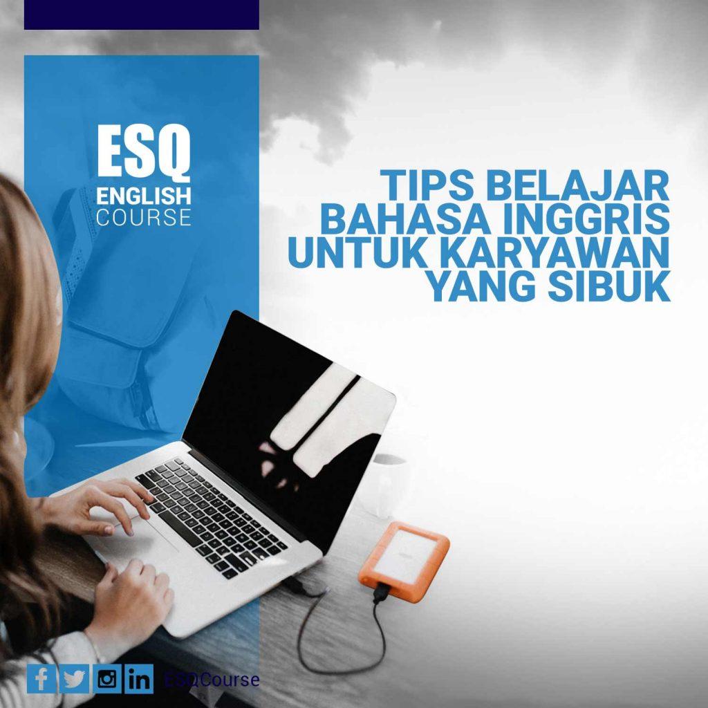Tips-Belajar-Bahasa-Inggris-Untuk-Karyawan-yang-Sibuk